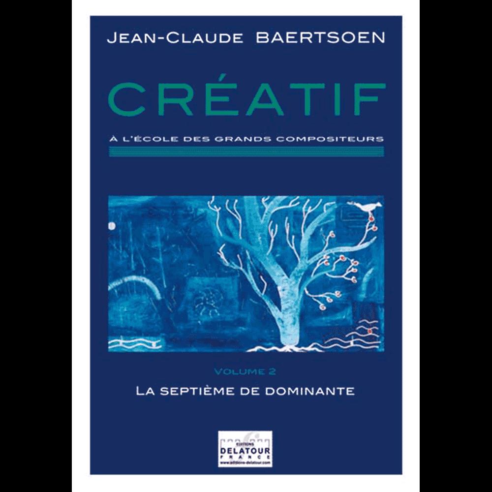CREATIF A l'école des grands compositeurs - Vol. 2