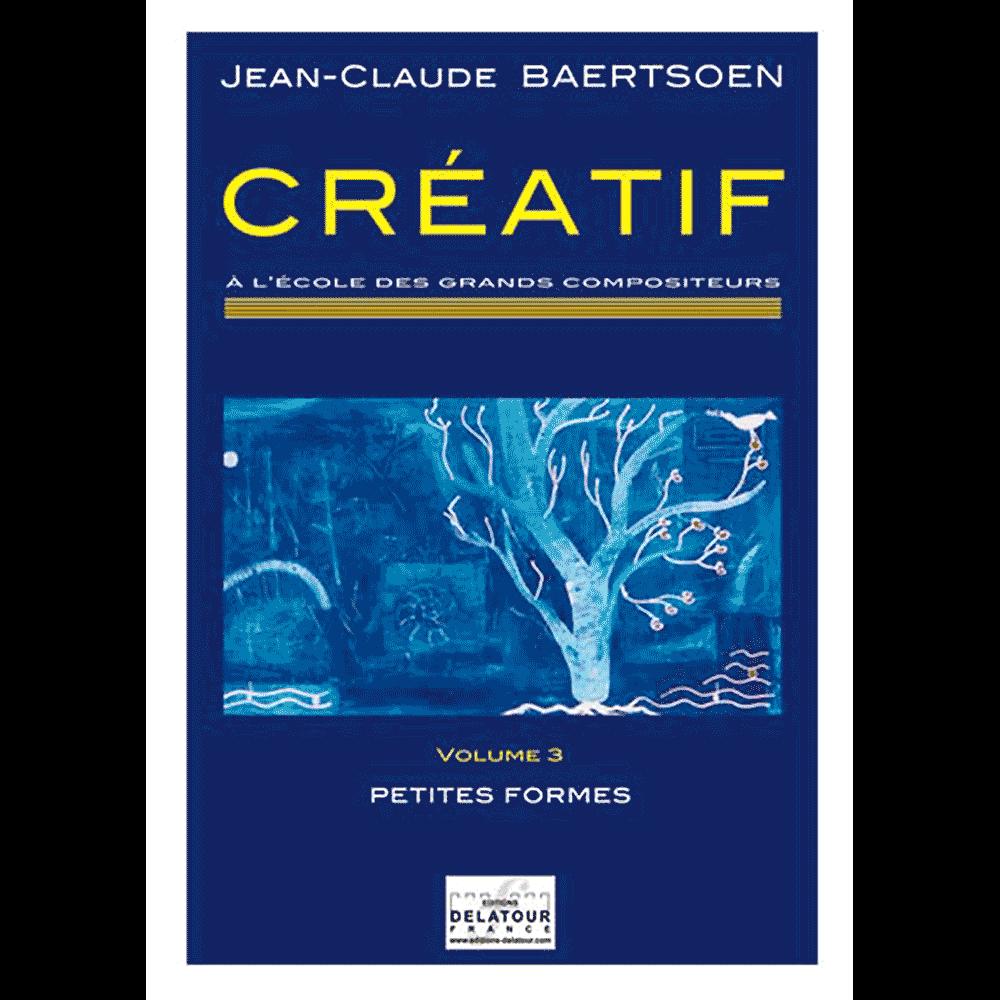 CREATIF A l'école des grands compositeurs - Vol. 3