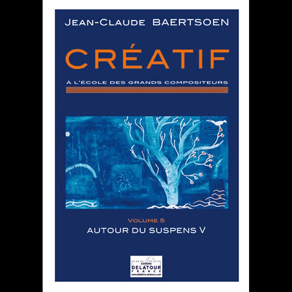 CREATIF A l'école des grands compositeurs - Vol. 5