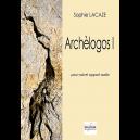 Archèlogos I pour voix et support audio