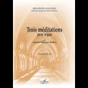 3 méditations for organ