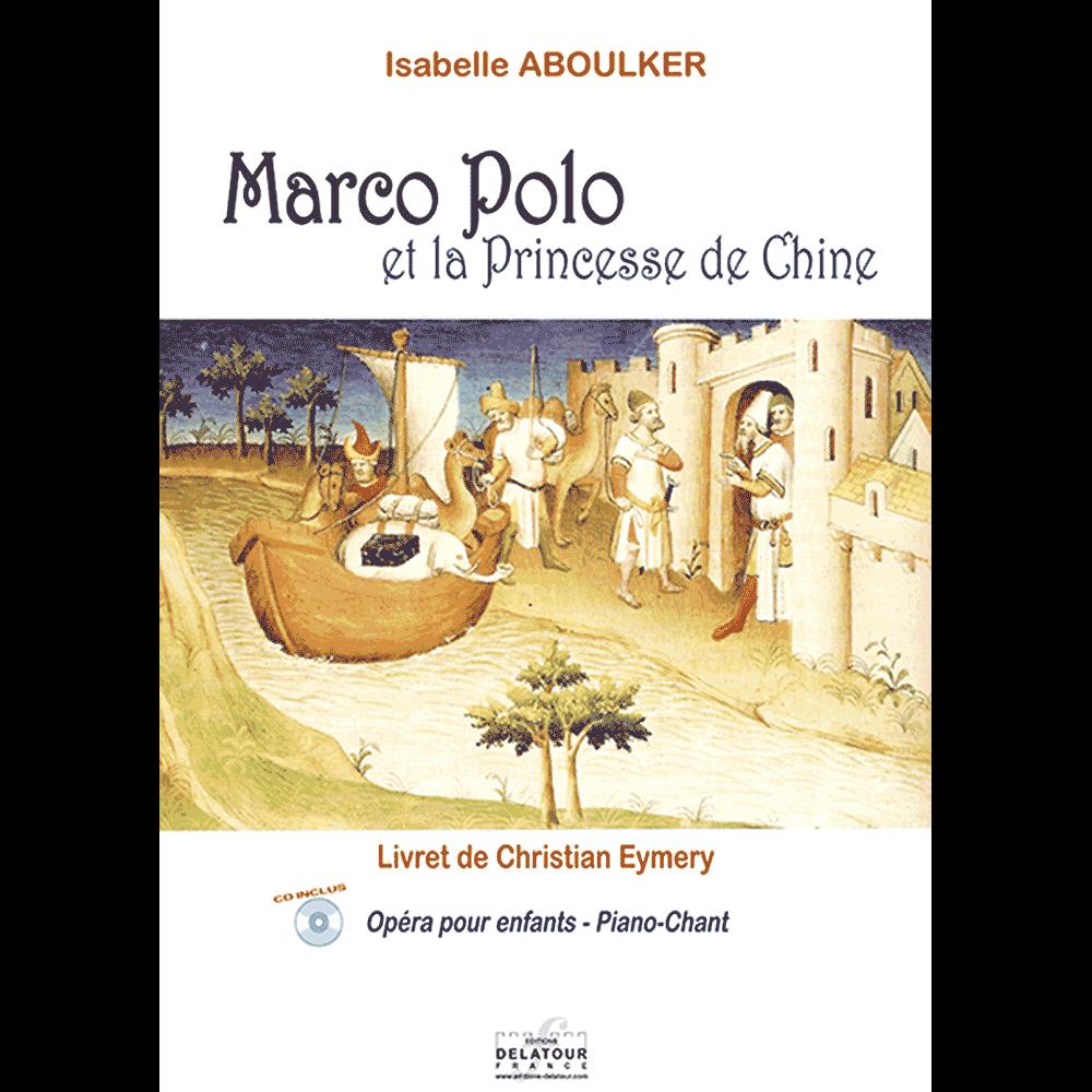 Marco-polo et la Princesse de Chine (Piano-Song)