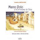 Marco-polo et la Princesse de Chine (Cahier des choristes)