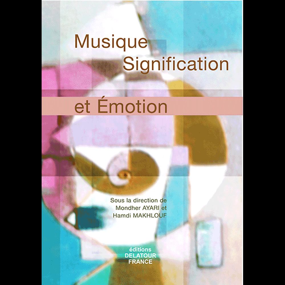 Musique, signification et émotion
