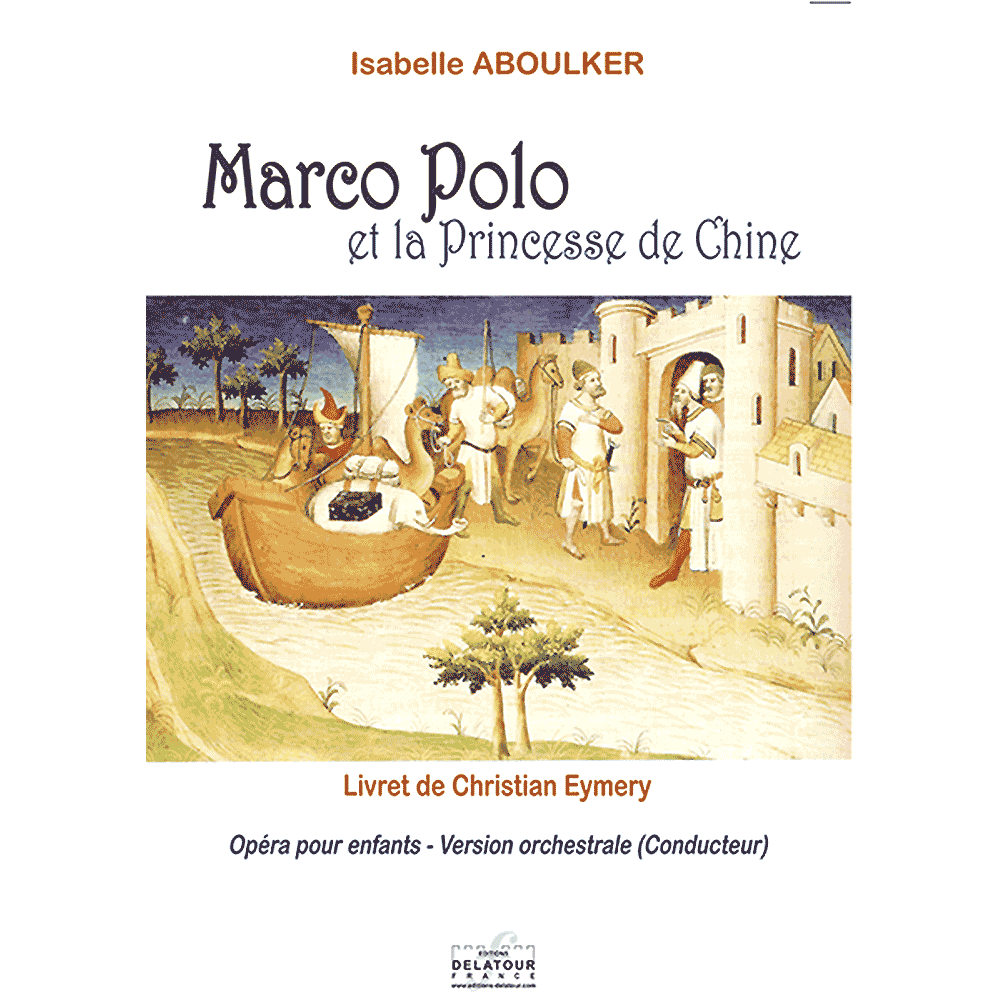 Marco-Polo et la Princesse de Chine - Conducteur orchestre