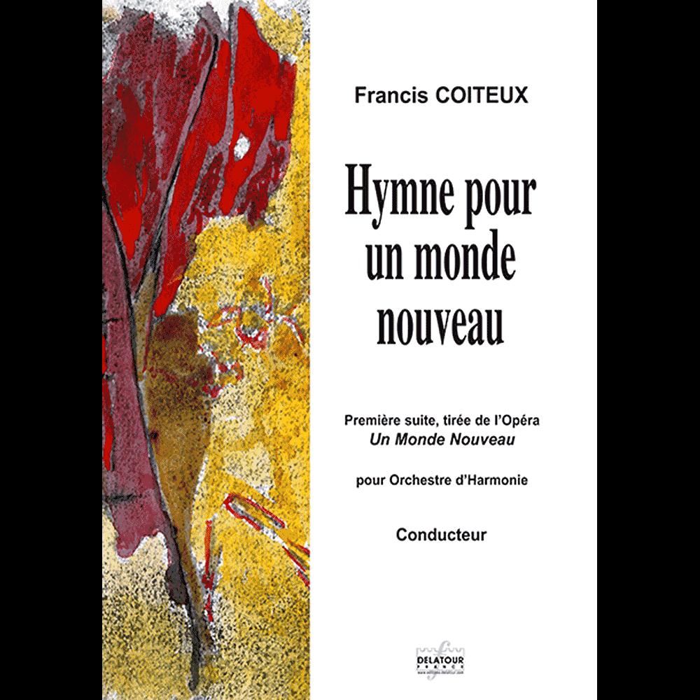 Hymne pour un monde nouveau for concert band (FULL SCORE)