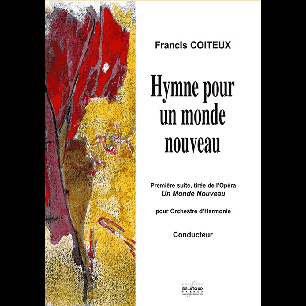 Hymne pour un monde nouveau für Blasorchester (MATERIAL)