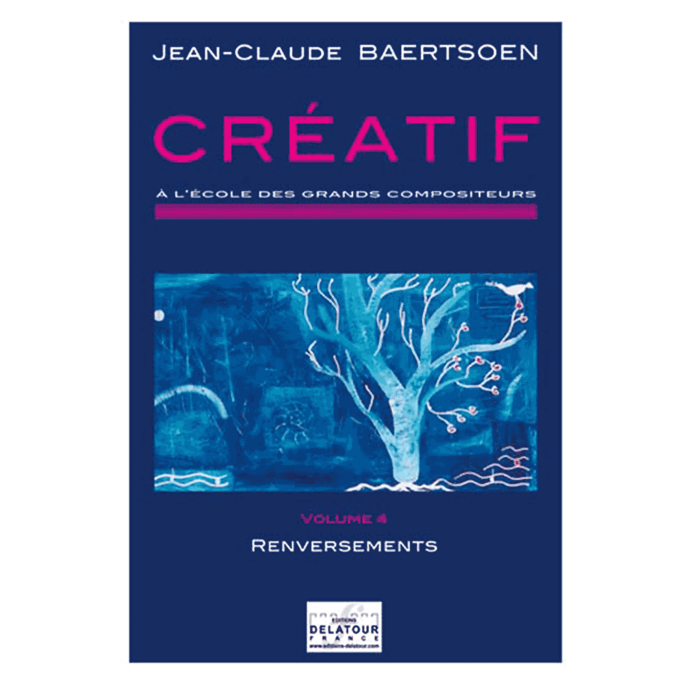 CREATIF A l'école des grands compositeurs - Vol. 4