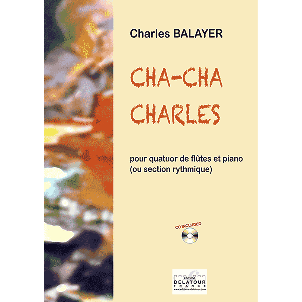 Cha-cha Charles for flute quartet and piano