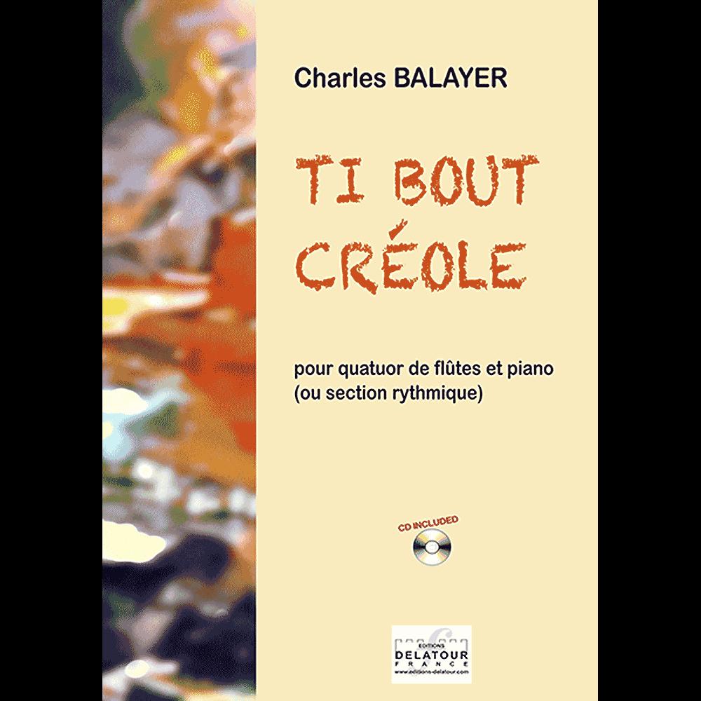 Ti bout créole für Flötenquartett und Klavier