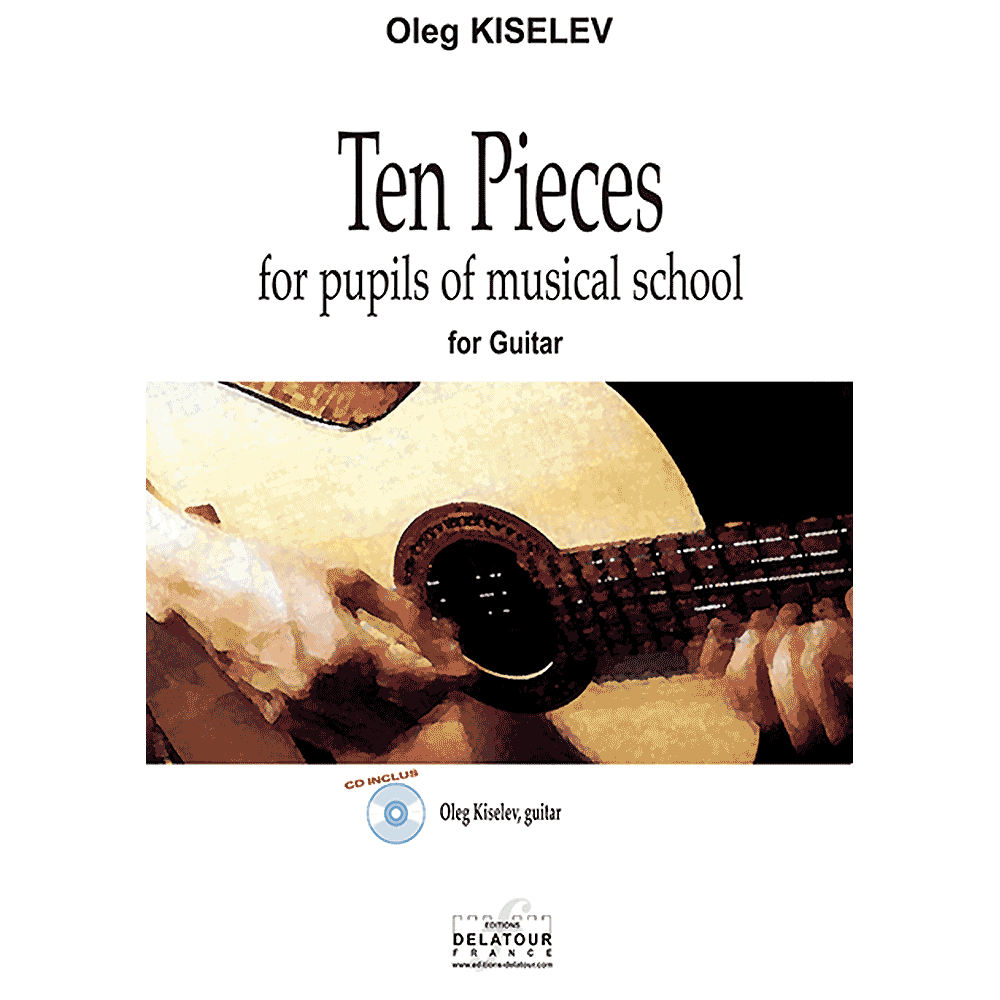 Ten pieces for pupils of musical school of guitar