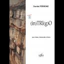 (in)TRI(g)O für Violine, Violoncello und Klavier