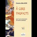 A cors parfaits für 4 Hörner, Klavier und Bassgitarre