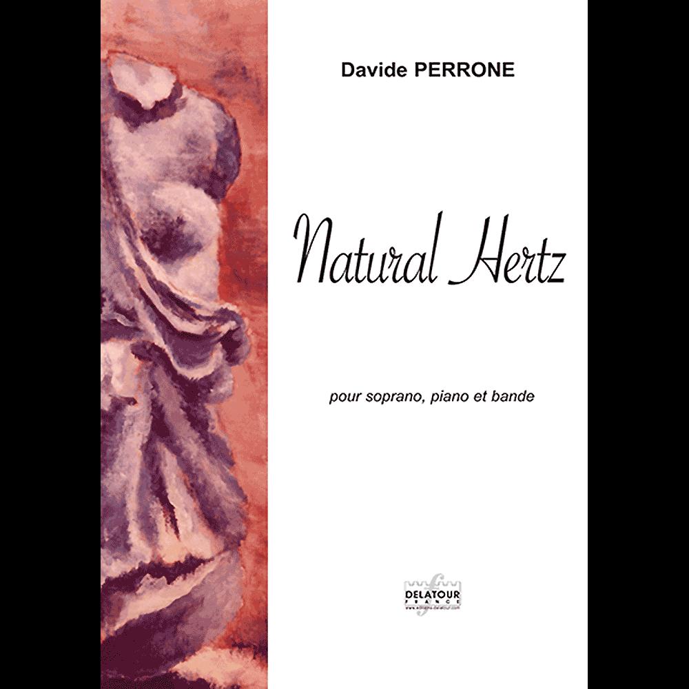 Natural hertz für Sopran, Klavier und Tonband