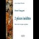Zwei unveröffentlichte Stücke für Stimme und Klavier oder Orgel