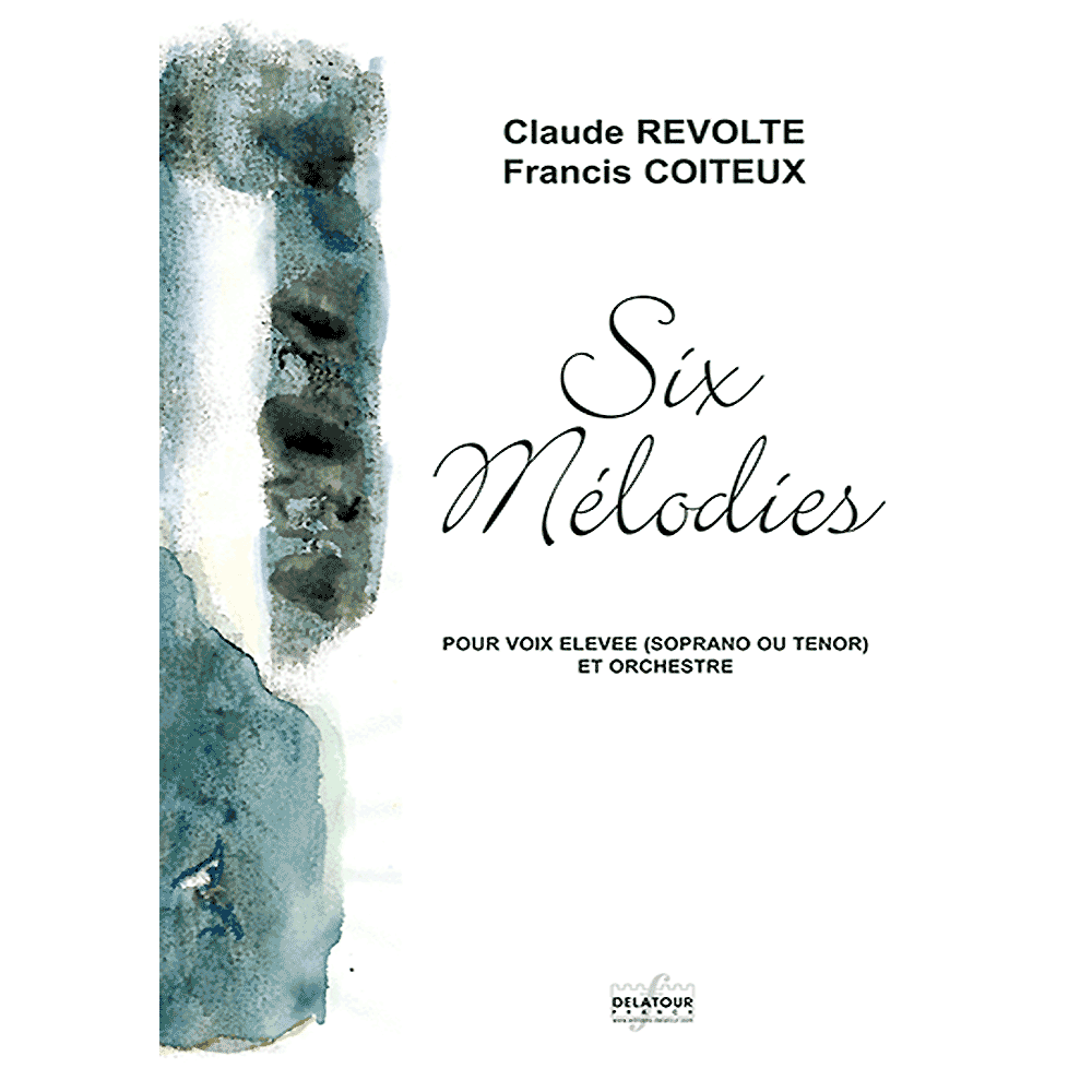 Six mélodies for high voice and orchestra (PARTS)