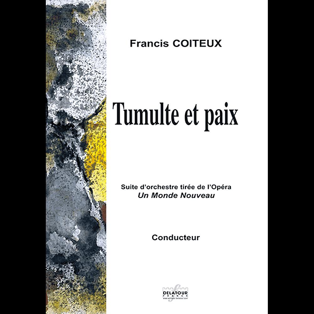 Tumulte et paix for sympnony orchestra (FULL SCORE)