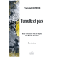 Tumulte et paix for symphony orchestra (PARTS)