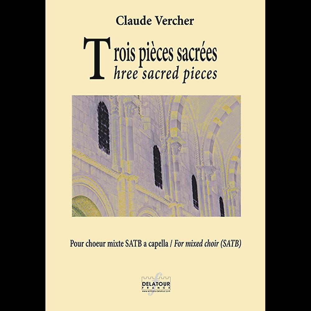 Trois pièces sacrées für gemischten Chor a cappella