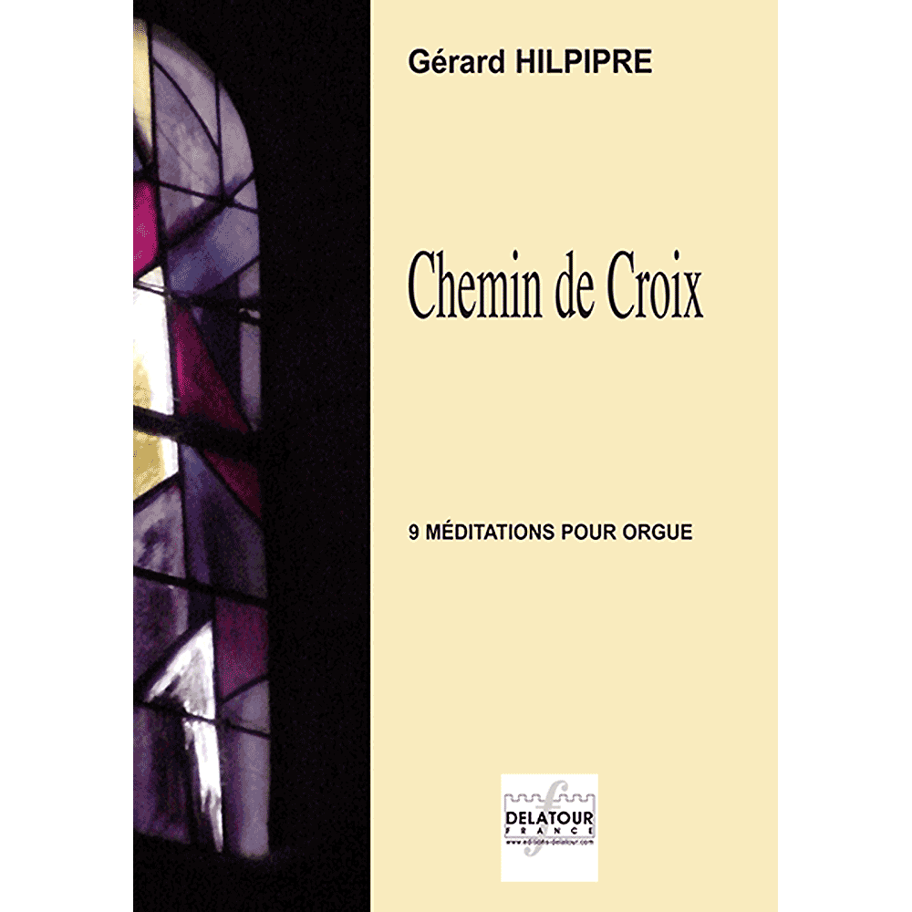Chemin de Croix for organ