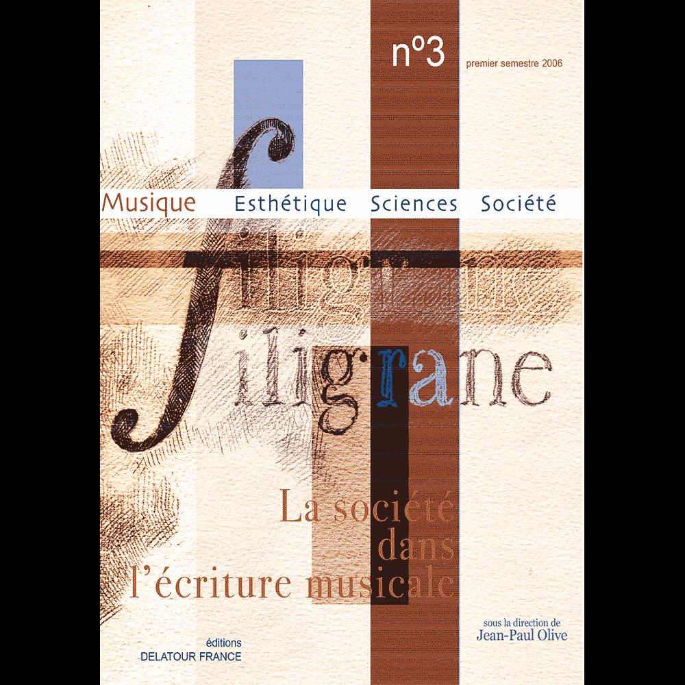 Revue Filigrane n°3 - La société dans l'écriture musicale