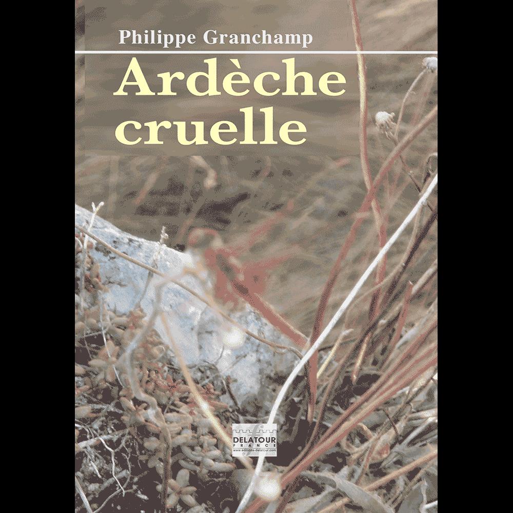 Ardèche cruelle