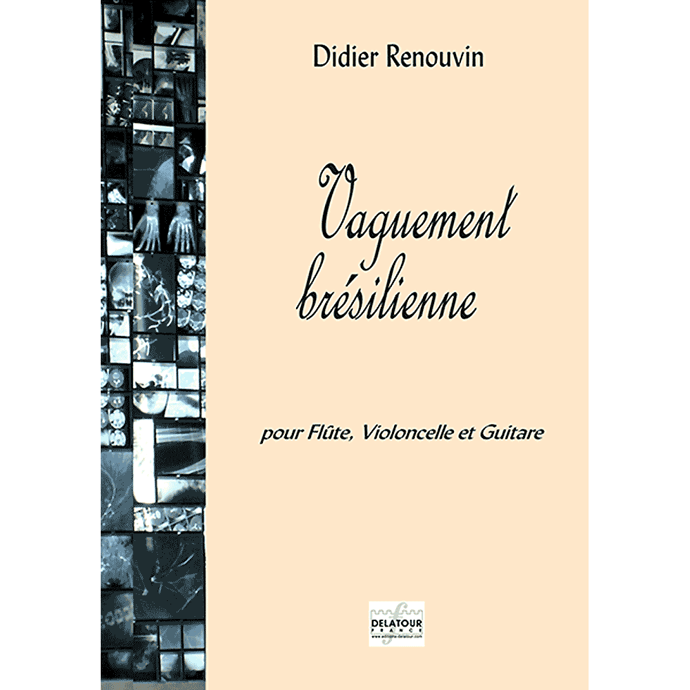 Vaguement brésilienne for flute, cello and guitar