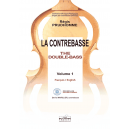 La contrebasse / The Double-Bass - Vol I