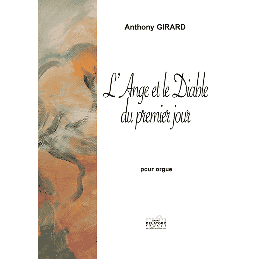 L'Ange et le Diable du premier jour for organ
