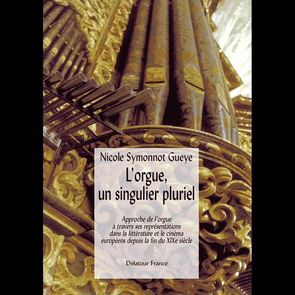 L'orgue, un singulier pluriel