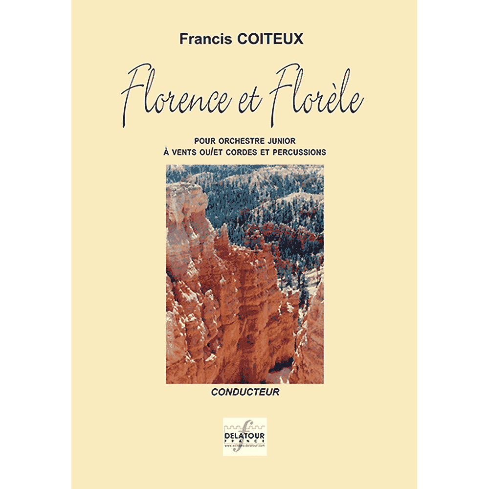 Florence et florele for concert band (FULL SCORE)