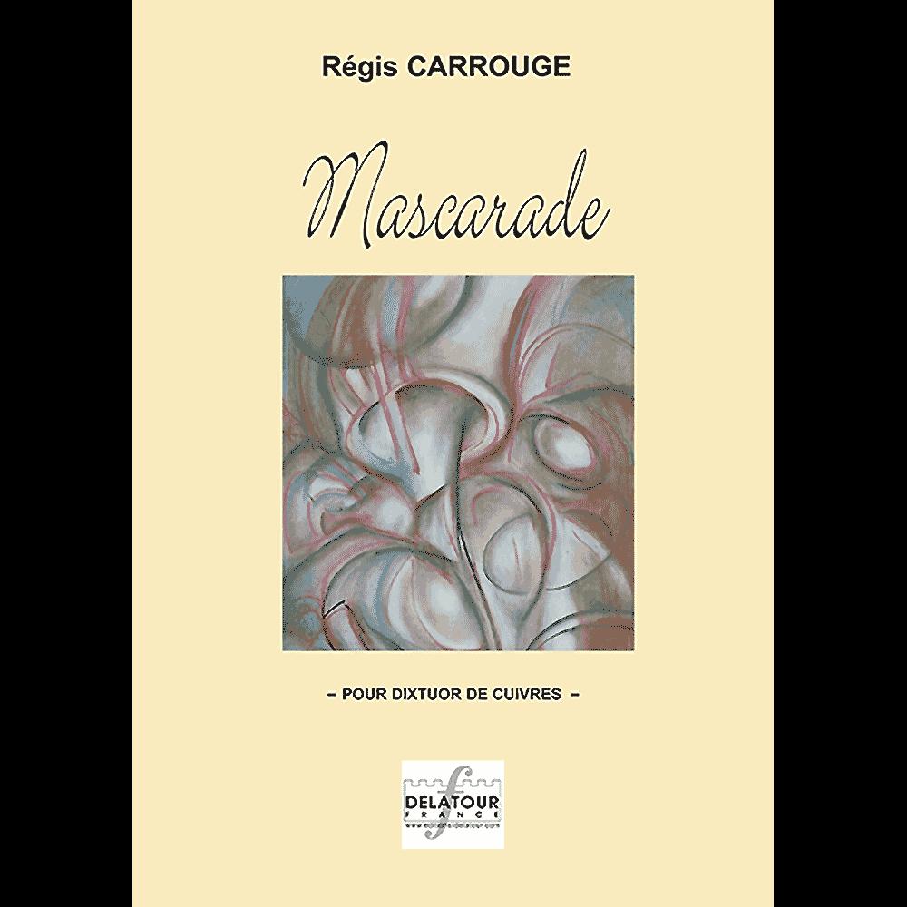 Mascarade for brass dixtuor