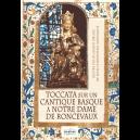 Toccata sur un cantique basque à Notre Dame de Ronceveaux for organ