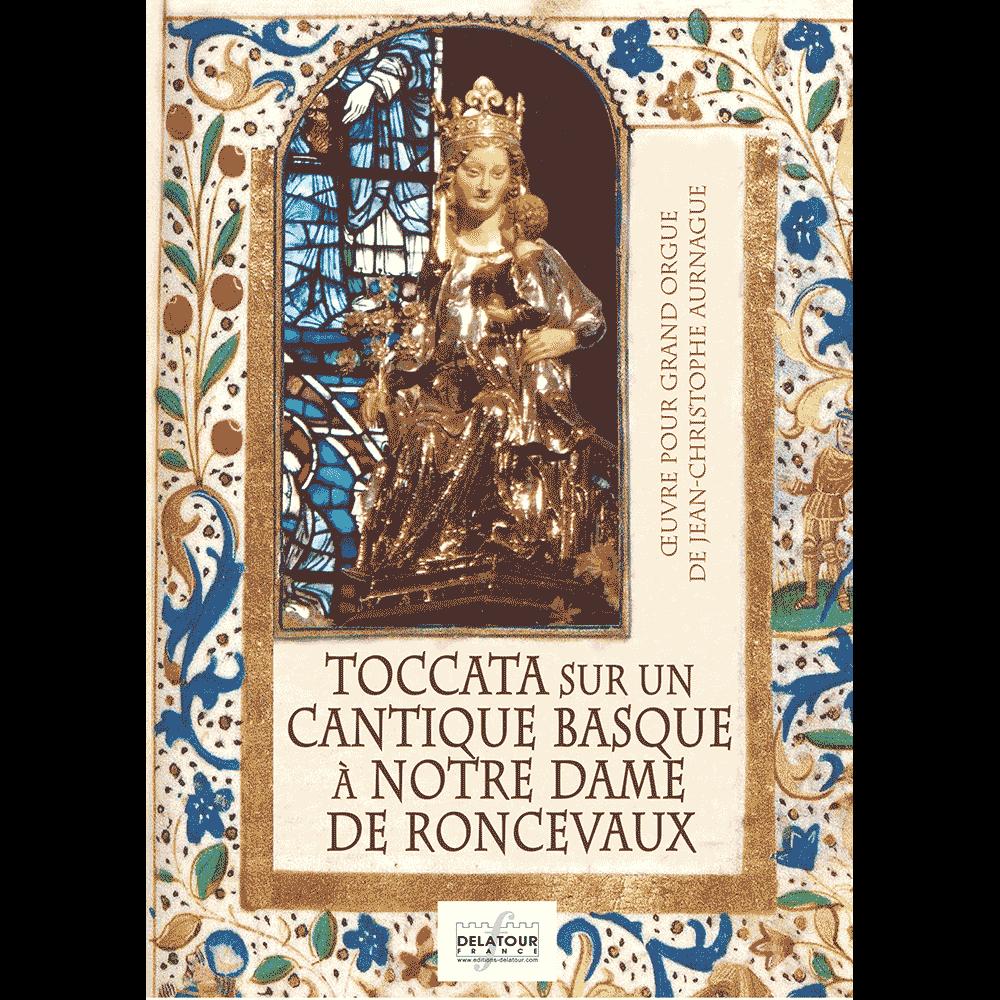 Toccata sur un cantique basque à Notre Dame de Ronceveaux für Orgel