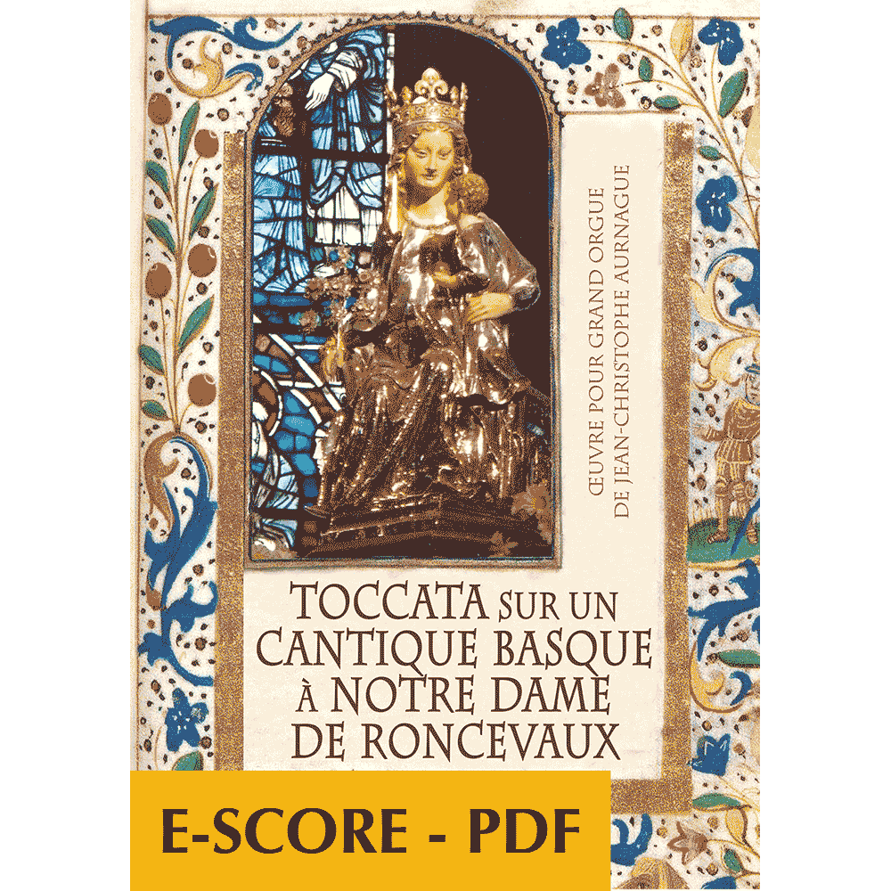 Toccata sur un cantique basque à Notre Dame de Ronceveaux für Orgel - E-score PDF